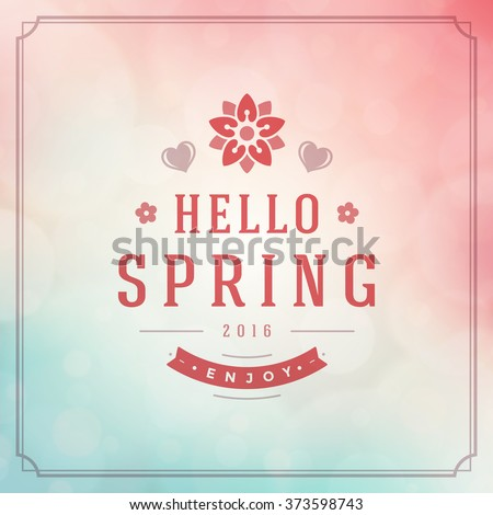 Spring Vector Typographic Poster or Greeting Card Design. Beautiful Blurred Lights with Bokeh and Flower. Spring Background, Spring Label, Spring Flowers, Spring Sale, Spring Advertising. - stock vector