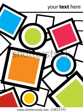 Squares, Circles, and Frames Background - stock vector