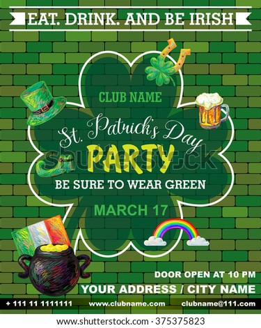 St. Patrick's Day poster. Green clover leaf. Green brick wall. Night party banner or poster. Invitation disco party. Typography. Vector illustration - stock vector