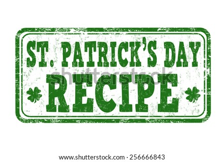 St. Patrick's Day recipe grunge rubber stamp on white background, vector illustration - stock vector
