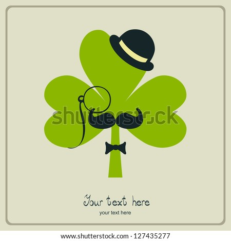 St Patricks day mustached shamrock - stock vector