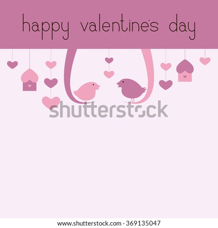 St Valentine`s day greeting card with two swinging birds, hanging nesting boxes, hearts, lettering happy valentine's day and big empty space for your text - stock vector