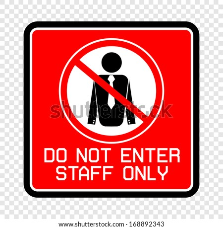 Staff Only  - stock vector