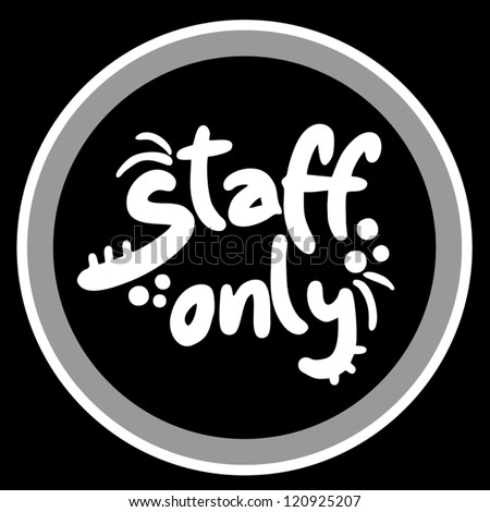 Staff only icon - stock vector
