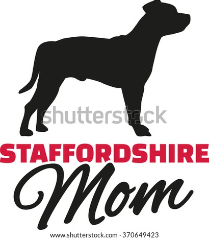 Staffordshire Terrier Mom with dog silhouette - stock vector