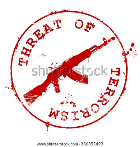 Stamp with AK-47 and bloody blots - threat of terrorism - stock vector