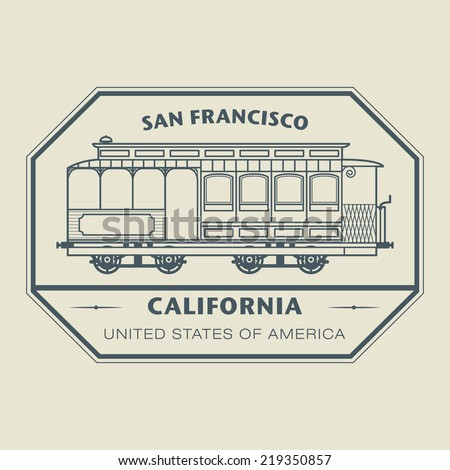 Stamp with name of California, San Francisco, vector illustration - stock vector