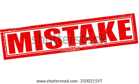 Stamp with word mistake inside, vector illustration - stock vector