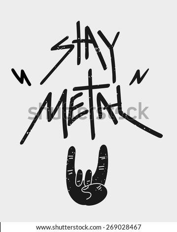 Stay Metal Rock Poster. Vector - stock vector