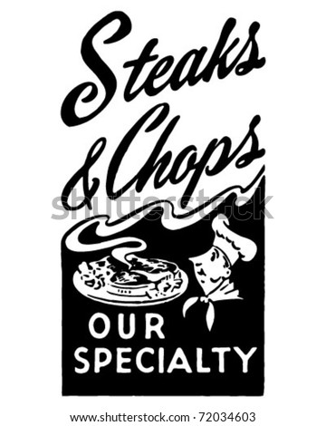 Steaks And Chops - Our Specialty - Retro Ad Art Banner - stock vector