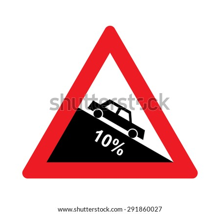 Steep hill descent warning traffic signs. - stock vector