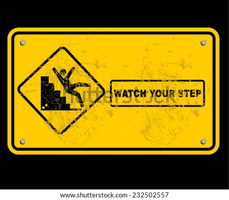 step, sign, watch, caution  - stock vector