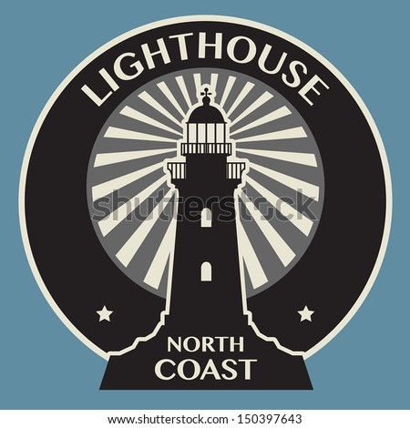 Sticker or label with Lighthouse silhouette, vector illustration - stock vector
