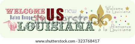 Sticker Welcome to Louisiana with the symbols of the state. Vector illustration. - stock vector