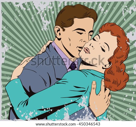 Stock illustration. People in retro style pop art and vintage advertising. Embraces of a loving couple. Grunge version. - stock vector