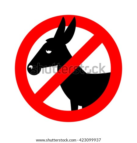 Stop donkey.  Ban stupid people. Prohibited fool. Crossed-out silhouette of donkey. Emblem against stupidity. Red prohibition sign - stock vector