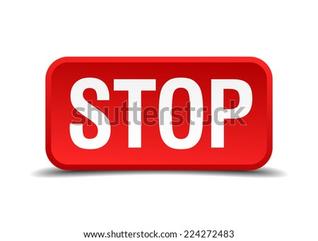 Stop red 3d square button isolated on white - stock vector