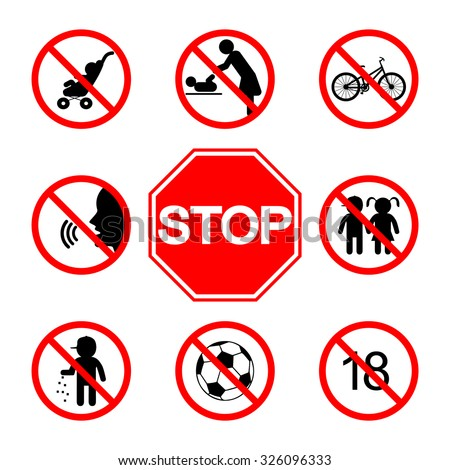 Stop sign. Without children. Not Children. Do not shout. Keep quiet. Not play sports. No prams. Do not litter. No bike - stock vector