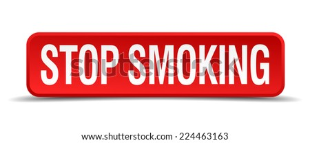Stop smoking red 3d square button isolated on white - stock vector