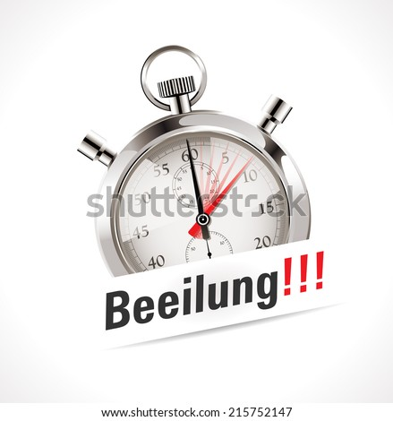 Stopwatch - Hurry up - German - stock vector