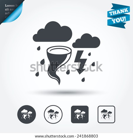 Storm bad weather sign icon. Clouds with thunderstorm. Gale hurricane symbol. Destruction and disaster from wind. Insurance symbol. Circle and square buttons. Flat design set. Thank you ribbon. Vector - stock vector