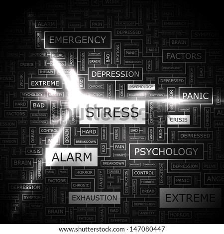 STRESS. Word cloud concept illustration. Graphic tag collection. Wordcloud collage with related tags and terms.  - stock vector