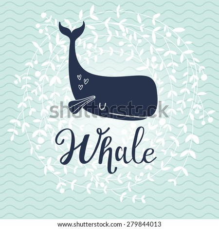Stunning whale card. Lovely whale on stylish blue colored background with floral wreath in vector. Lovely childish card in stylish colors - stock vector