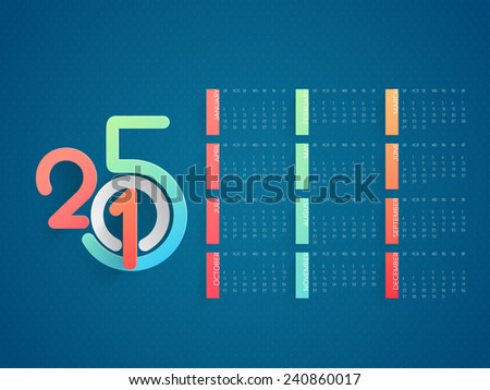 Stylish annual calendar with colorful text 2015 for New Year celebration on blue background.  - stock vector