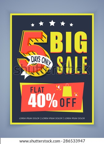 Stylish big sale poster, banner or flyer design with flat discount offer for 5 days only. - stock vector
