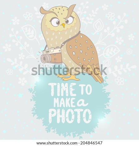 Stylish card cute and funny cartoon owl with vintage camera with space for text - stock vector