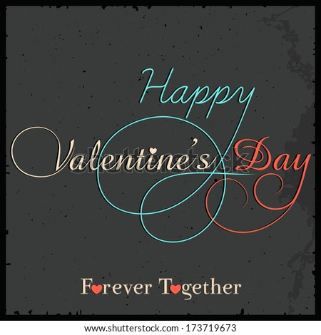 Stylish colorful calligraphic text Happy Valentines Day on grungy grey background, can be use as flyer, banner or poster.  - stock vector