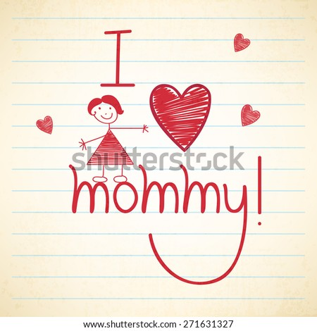 Stylish red text I Love Mommy with cute girl and hearts on notebook paper for Happy Mother's Day celebration. - stock vector