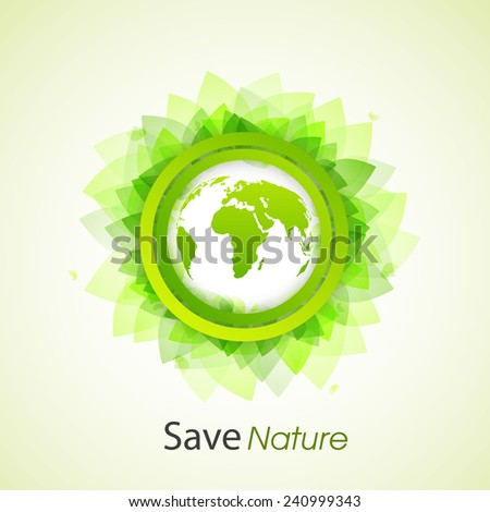 Stylish sticker with earth globe and leaves for Save Nature purpose. - stock vector
