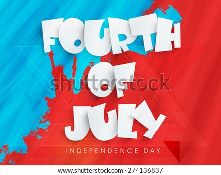 Stylish text Fourth of July on American national flag colors grungy background, with Statue of Liberty. - stock vector