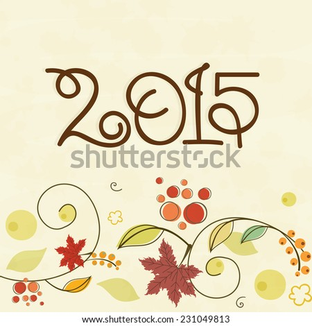 Stylish text 2015 on floral decorated beige background for Happy New Year celebrations, can be used as poster, banner or flyer. - stock vector