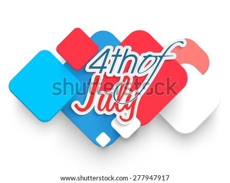 Stylish text 4th of July on creative abstract design for American Independence Day celebration. - stock vector