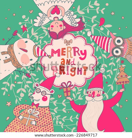 Stylish vector Merry and Bright card. Cute Santa Claus, Funny Bear in glasses, sweet Snowman, lovely Angel and nice Owl in cartoon childish holiday card - stock vector