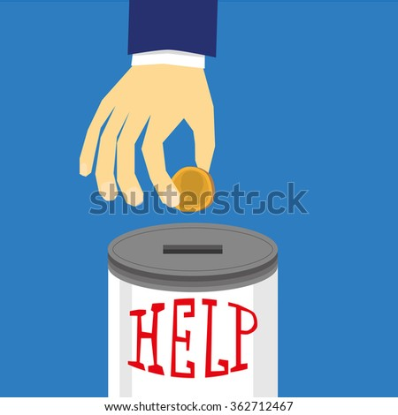 Stylized human hand dropping a gold coin into a donation box with the word Help in hand drawn red text on the outside - stock vector