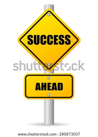 Success ahead road sign - stock vector