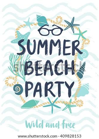 Summer beach party hand drawn calligraphyc card. Vector illustration. - stock vector