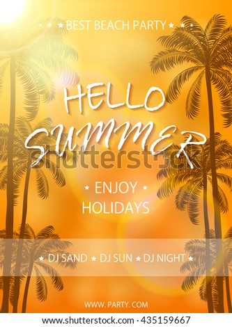 Summer beach party on orange background, flyer template, Summer holidays poster with palm trees, lettering Hello Summer and enjoy holidays, illustration. - stock vector