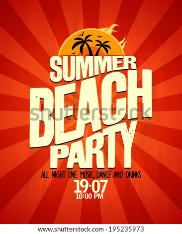 Summer beach party typographical poster. Eps10 - stock vector