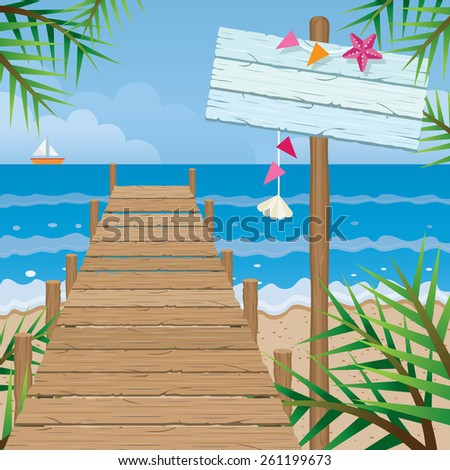 Summer : Dock on the Beach with Wood Sign - stock vector