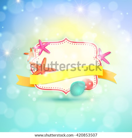 Summer frame with place for text. Summer vector background with ribbon, starfishes and shells - stock vector