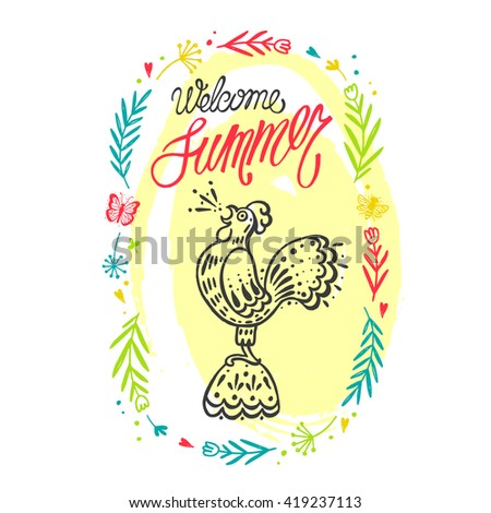 Summer hand drawn vector illustration withcock for post card or poster or t-shirt design. Colorful bright sketch illustration. Welcome summer. - stock vector