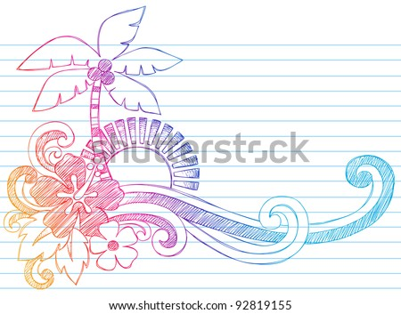 Summer Hibiscus and Palm Tree Tropical Beach Vacation Sketchy Notebook Doodles Vector Illustration on Lined Sketchbook Paper Background - stock vector