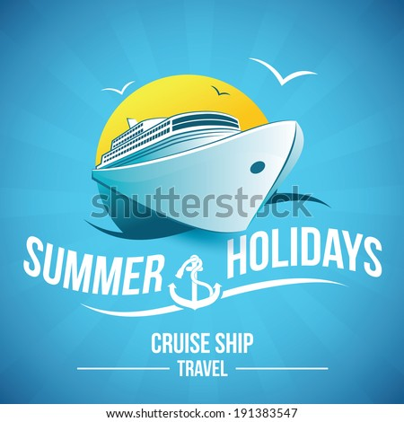 summer holidays , cruise ship travel - stock vector