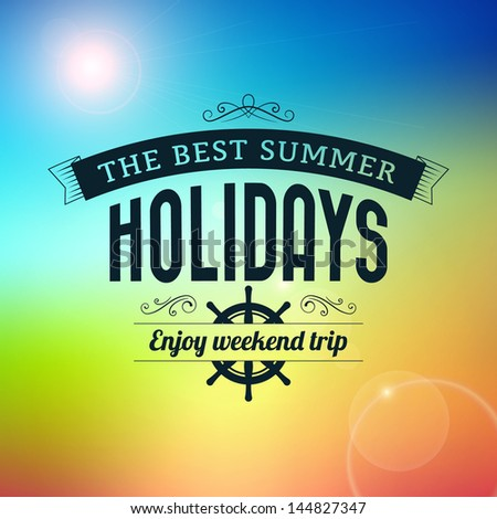 Summer holidays enjoy weekend trip typography poster vector background - stock vector