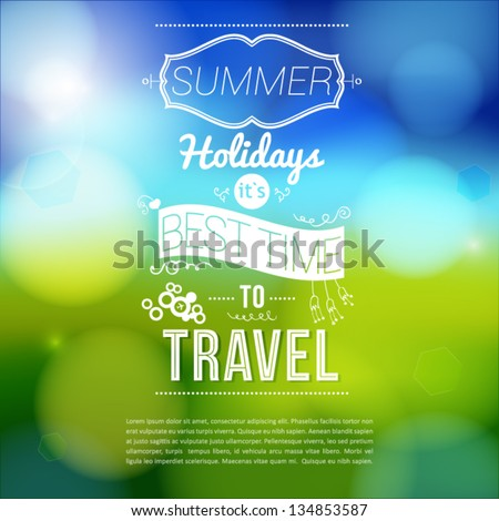 Summer holidays poster with blurry effect. Vector background. - stock vector