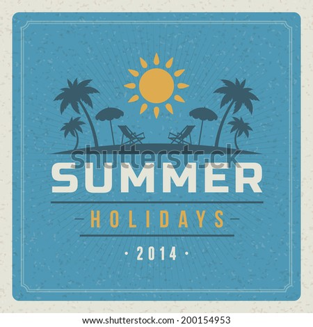 Summer holidays vector typography. Summer vacation message retro design vector background.  - stock vector
